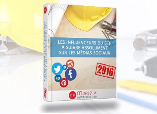 E-Book : Les influenceurs du BTP a suivre sur les medias sociaux - Marie K communication